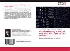 Bookcover of Fotoneutrones y H*(10) en un LINAC de 18 MV de uso médico