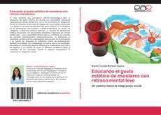 Bookcover of Educando el gusto estético de escolares con retraso mental leve