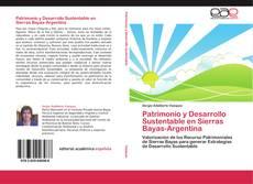 Portada del libro de Patrimonio y Desarrollo Sustentable en Sierras Bayas-Argentina
