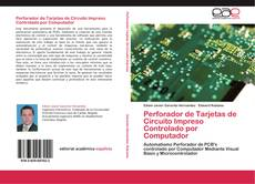 Buchcover von Perforador de Tarjetas de Circuito Impreso Controlado por Computador