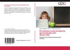El autismo como trastorno generalizado del desarrollo的封面