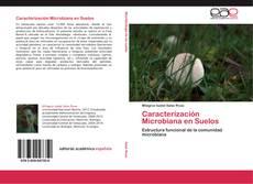 Bookcover of Caracterización Microbiana en Suelos