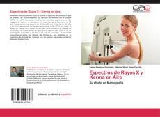 Bookcover of Espectros de Rayos X y Kerma en Aire