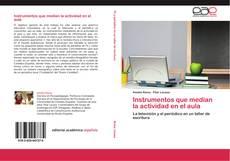 Portada del libro de Instrumentos que median la actividad en el aula