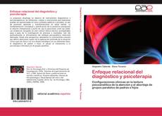 Bookcover of Enfoque relacional del diagnóstico y psicoterapia