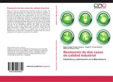 Bookcover of Resolución de dos casos de calidad industrial