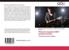 Bookcover of Plan de negocio 360° producciones