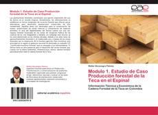Modulo 1. Estudio de Caso Producción forestal de la Teca en el Espinal的封面