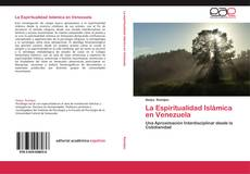 Portada del libro de La Espiritualidad Islámica en Venezuela
