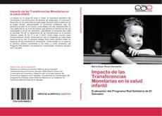 Capa do livro de Impacto de las Transferencias Monetarias en la salud infantil
