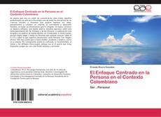 Bookcover of El Enfoque Centrado en la Persona en el Contexto Colombiano