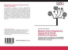 Buchcover von Modelo Polen-Vegetación Actual de la Costa Atlántica Uruguaya