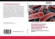 Bookcover of Caracterización de bacterias para la descontaminación de hidrocarburos