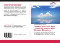 Comidas marineras de la comunidad pesquera  Las Minas de Cienfuegos