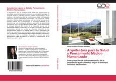 Portada del libro de Arquitectura para la Salud y Pensamiento Médico Humanizado