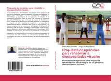 Propuesta de ejercicios para rehabilitar a discapacitados visuales kitap kapağı