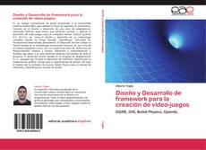 Bookcover of Diseño y Desarrollo de framework para la creación de video-juegos