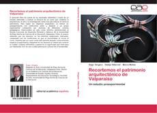 Portada del libro de Recortemos el patrimonio arquitectónico de Valparaíso