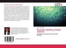 Portada del libro de Decisión Jurídica y Poder Judicial