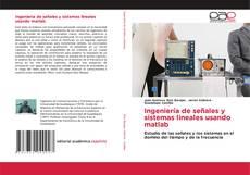 Buchcover von Ingeniería de señales y sistemas lineales usando matlab