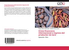 Crisis financiera internacional e ingreso del productor de tara kitap kapağı