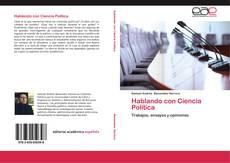 Bookcover of Hablando con Ciencia Política