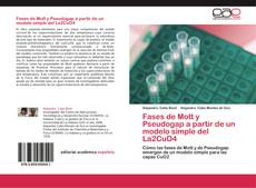 Capa do livro de Fases de Mott y Pseudogap a partir de un modelo simple del La2CuO4
