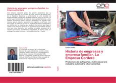 Portada del libro de Historia de empresas y empresa familiar. La Empresa Cordero
