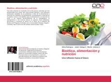 Portada del libro de Bioética, alimentación y nutrición
