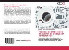 Bookcover of Técnicas de elaboración de puestos de trabajo por competencias