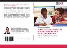 Portada del libro de Métodos de enseñanza de la lectoescritura en la Educación Primaria