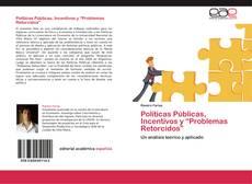 """Borítókép a  Políticas Públicas, Incentivos y """"Problemas Retorcidos"""" - hoz"""