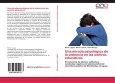 Обложка Una mirada psicológica de la violencia en los centros educativos