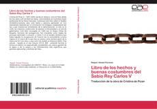 Libro de los hechos y buenas costumbres del Sabio Rey Carlos V kitap kapağı
