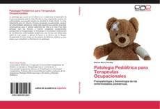 Patología Pediátrica para Terapeutas Ocupacionales