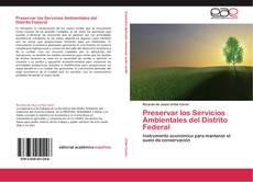 Bookcover of Preservar los Servicios Ambientales del Distrito Federal