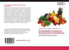 Bookcover of Propiedades reológicas de productos alimenticios: