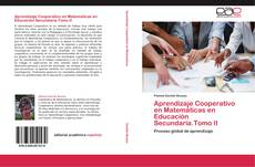 Copertina di Aprendizaje Cooperativo en Matemáticas en Educación Secundaria.Tomo II