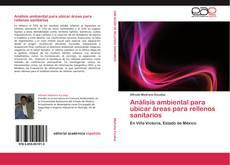 Bookcover of Análisis ambiental para ubicar áreas para rellenos sanitarios