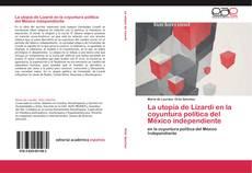 La utopía de Lizardi en la coyuntura política del México independiente的封面