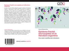 Portada del libro de Episteme fractal: encrucijadas en la literatura argentina