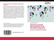 Capa do livro de Episteme fractal: encrucijadas en la literatura argentina