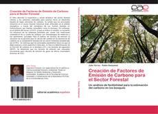 Portada del libro de Creación de Factores de Emisión de Carbono para el Sector Forestal