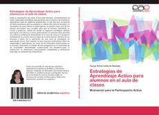 Bookcover of Estrategias de Aprendizaje Activo para alumnos en el aula de clases