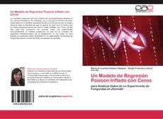 Bookcover of Un Modelo de Regresión Poisson Inflado con Ceros