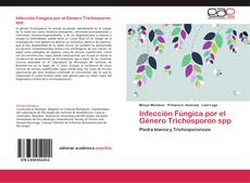 Capa do livro de Infección Fúngica por el Género Trichosporon spp