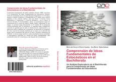 Portada del libro de Comprensión de Ideas Fundamentales de Estocásticos en el Bachillerato