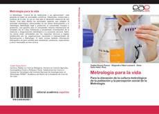 Bookcover of Metrología para la vida