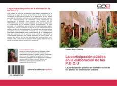 La participación pública en la elaboración de los P.G.O.U的封面