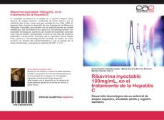 Bookcover of Ribavirina inyectable 100mg/mL, en el tratamiento de la Hepatitis C